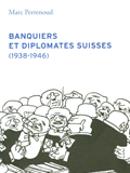"Libro ""Banquiers et diplomates suisses"", Marc Perrenoud"