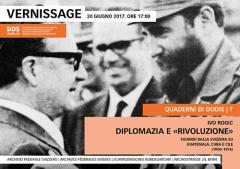 Ivo Rogic: Diplomazia e «rivoluzione». Sguardi dalla Svizzera su Guatemala, Cuba e Cile (1950–1976)